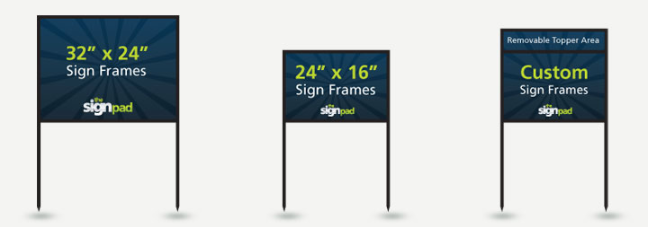 We use quality steel sign frames for our signage.