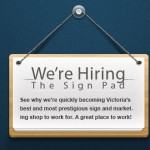We're Hiring! – Production & Sign Installer