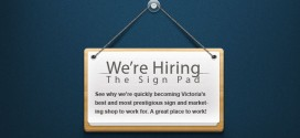 We&#8217;re Hiring! &#8211; Production &amp; Sign Installer